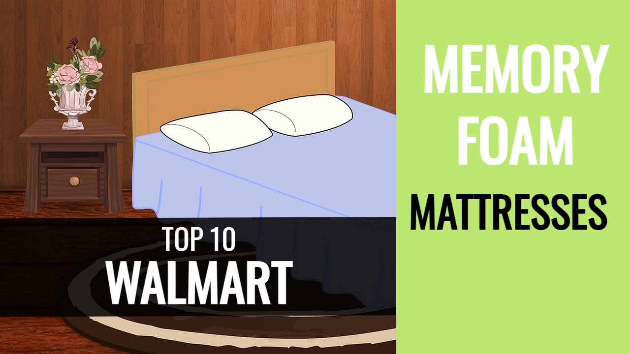 best walmart memory foam mattress