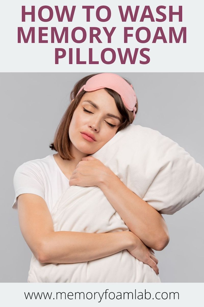 how to quickly wash memory foam pillows