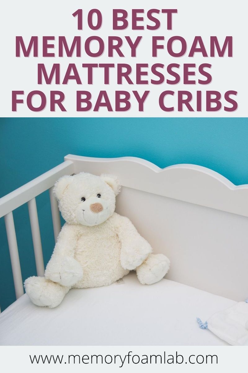 10 Best Memory Foam Mattresses for Baby Cribs
