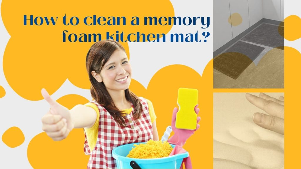 How to clean a memory foam kitchen mat